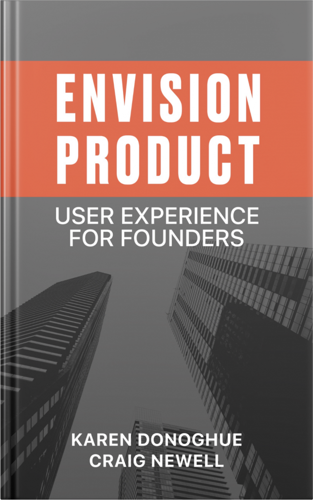 Envision Product: User Experience for Founders